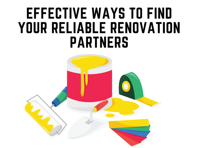 Effective-Ways-to-Find-Your-Reliable-Renovation-Partners