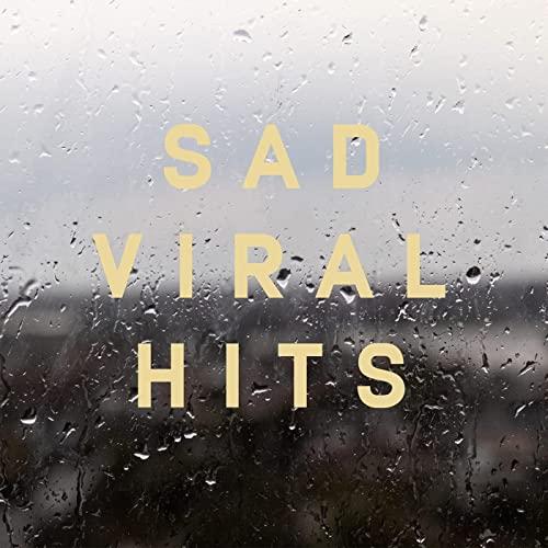 VA - Sad Viral Hits (2021)