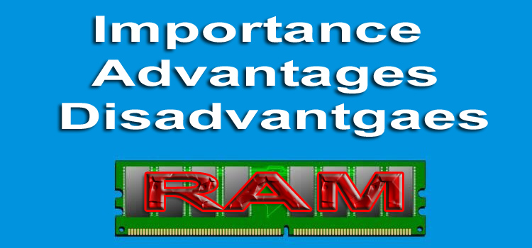 advantages-and-disadvantages-of-RAM