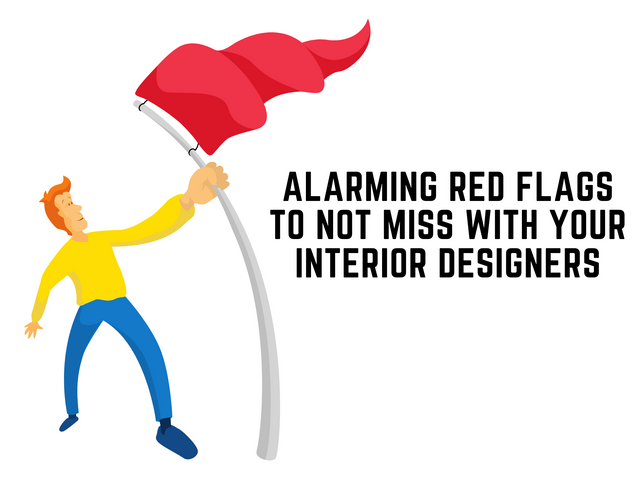Alarming-Red-Flags-to-Not-Miss-with-Your-Interior-Designers