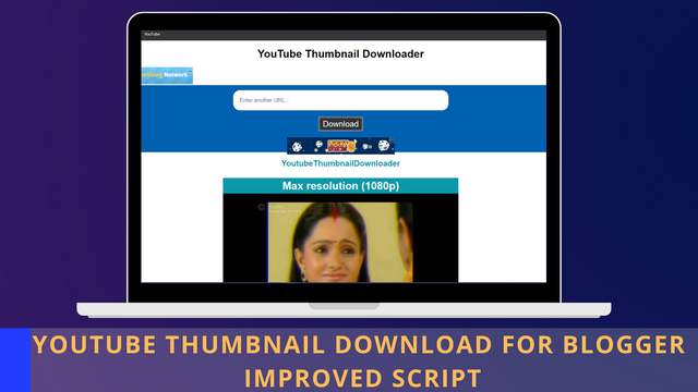 YOUTUBE THUMBNAIL DOWNLOADER FOR BLOGGER-IMPROVED SCRIPT |