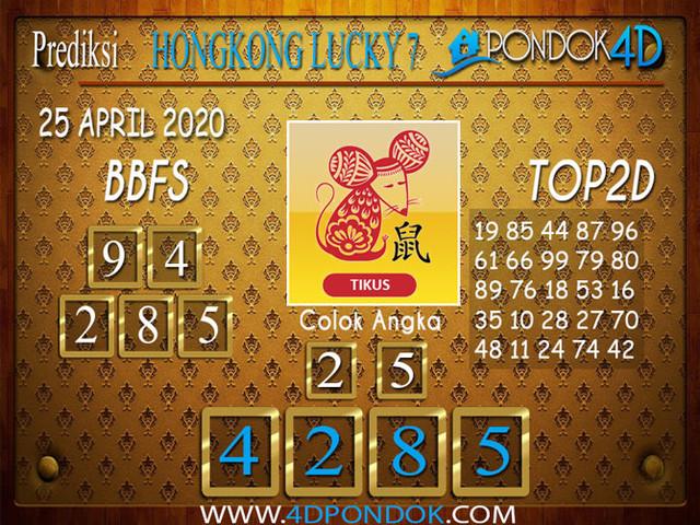 Prediksi Togel HONGKONG LUCKY 7 PONDOK4D 25 APRIL 2020
