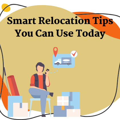 Smart-Relocation-Tips-You-Can-Use-Today