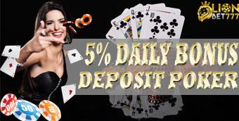 5% DAILY BONUS DEPOSIT POKER