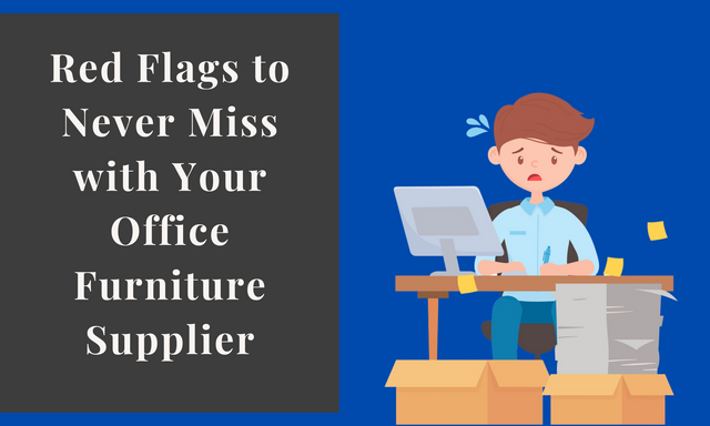 Red-Flags-to-Never-Miss-with-Your-Office-Furniture-Supplier