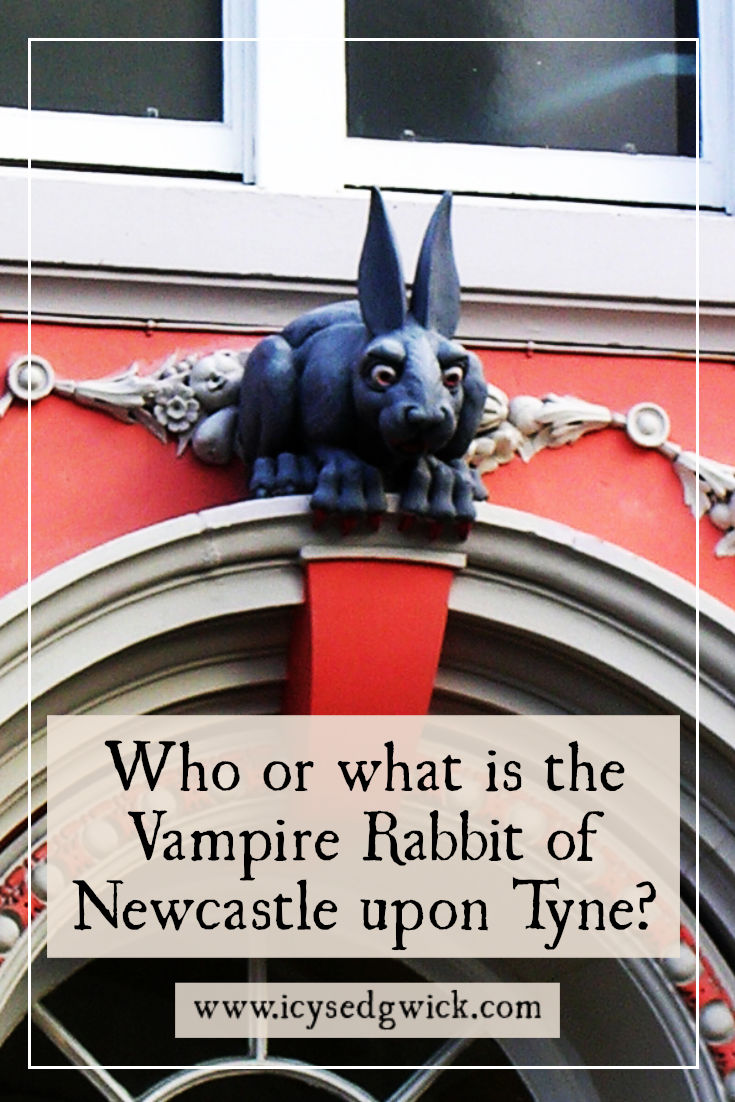 If you venture behind Cathedral Buildings in Newcastle, you'll find a rather unusual grotesque perched on a lintel. But why is the Vampire Rabbit there?