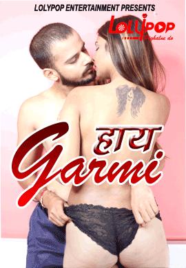 Haye Garami (2021) Hindi Lolypop Short Film 720p Watch Online