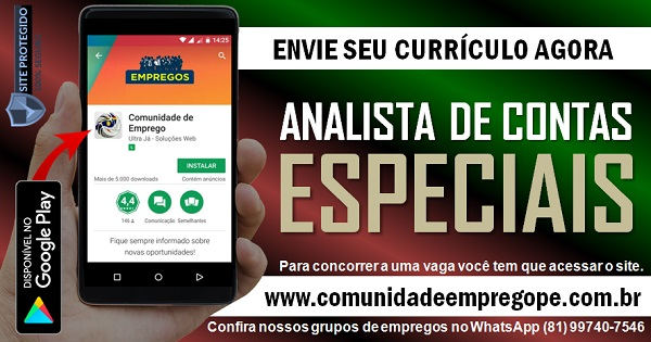 ANALISTA DE CONTAS ESPECIAIS PARA EMPRESA SITUADA EM PAULISTA