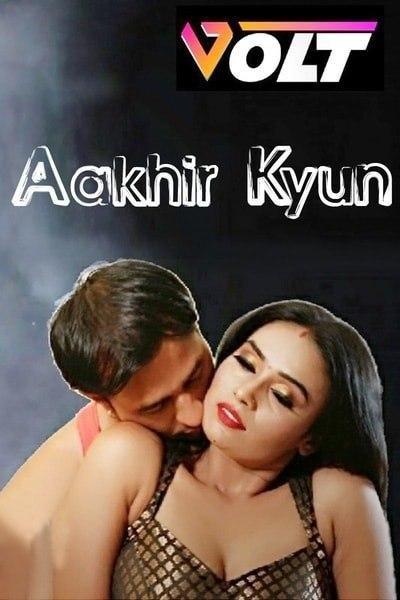 Aakhir Kyun 2020 Hindi S01E01 Volt Web Series 720p HDRip 190MB Download