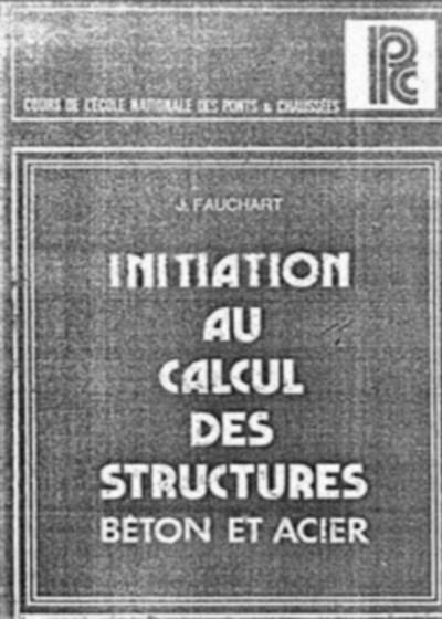 Initiation au calcul des structures, béton et acier