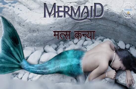 Matskanya: Mermaid (2021) NueFliks WEB Series Season 1