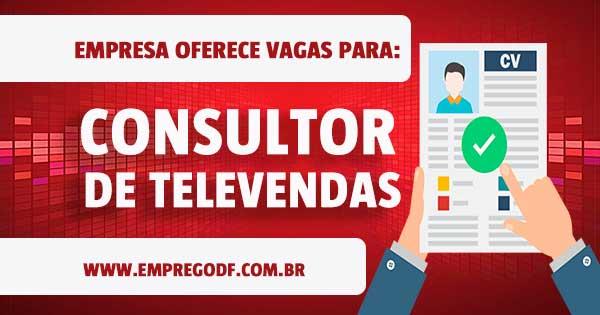 EMPREGO PARA CONSULTOR DE TELEVENDAS HOME OFFICE
