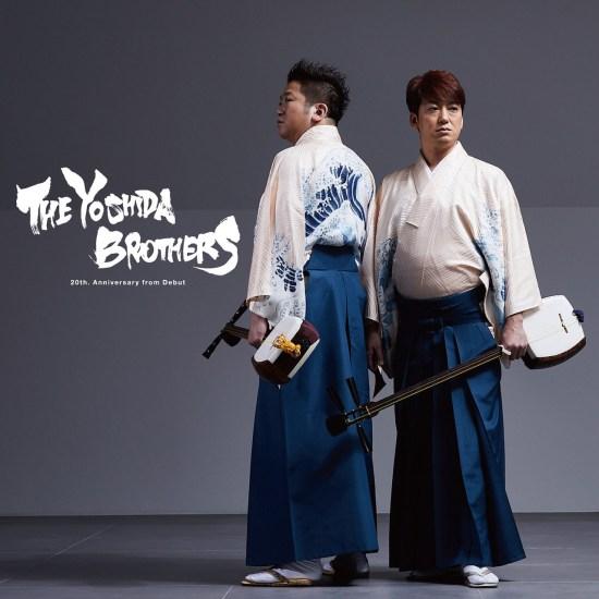 [Album] Yoshida Brothers – THE YOSHIDA BROTHERS 20th. Anniversary from Debut
