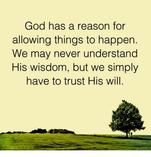 god-has-a-reason-for-allowing-things-to-happen-we-24291378