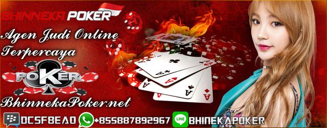 BhinnekaPoker.com | Agen Poker Online Terbaik dan Terpercaya New-3