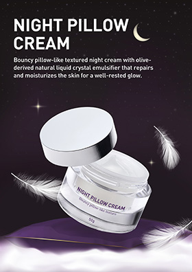 Bouncy pillow-like textured night cream with olive-derived natural liquid crystal emulsifier that repairs and moisturizes the skin for a well-rested glow.