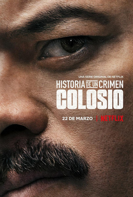 [Imagen: historia-de-un-crimen-colosio-tv-series-...-large.jpg]