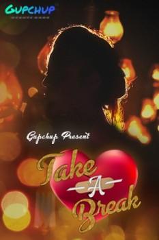 Take A Break 2020 Hindi S01E01 Gupchup Web Series 720p HDRip 120MB Download