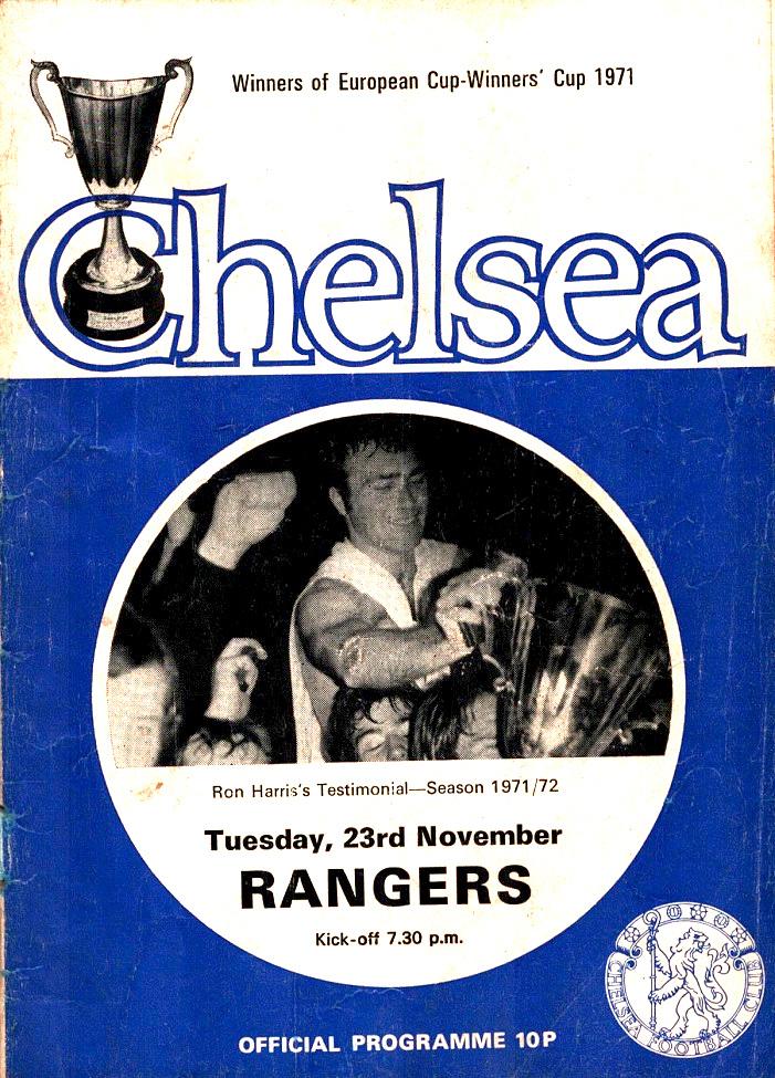 Chelsea v Rangers Ron Harris Testimonial 23rd November 1971 ...