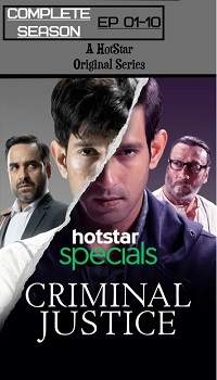 Criminal Justice (2019) S01 Hindi WEB-HD 1080p 720p 480p Complete [Ep 1-10] [HotStar WebSeries] | Download [G-Drive] | Watch Online