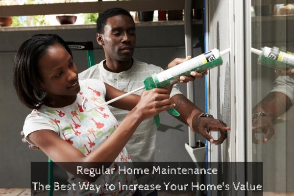 Home Maintenance Can Improve Value