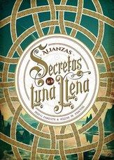 Iria-G-Parente-y-Selene-M-Pascual-Secretos-de-la-luna-llena-1-Alianzas