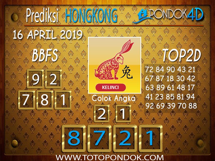 Prediksi Togel HONGKONG PONDOK4D 16 APRIL 2019