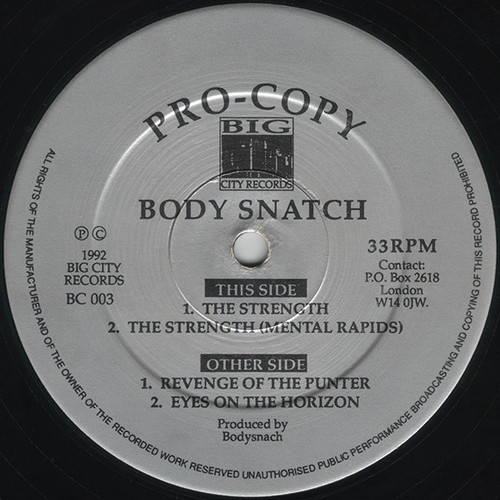 Body Snatch - Revenge Of The Punter / Eyes On The Horizon / The Strength 1992