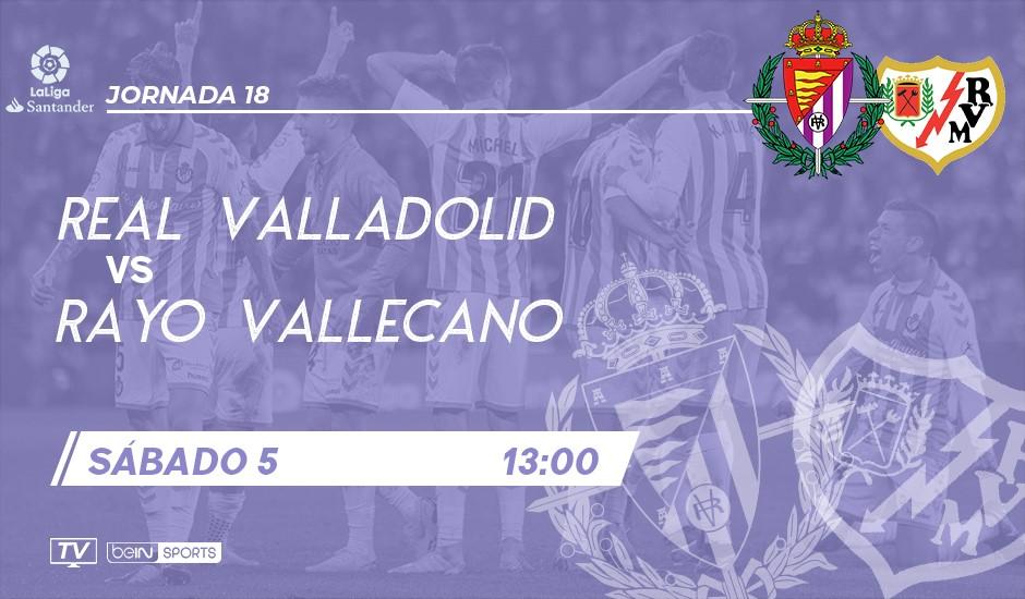 Real Valladolid - Rayo Vallecano. Sábado 5 de Enero. 13:00 RVA-RAY