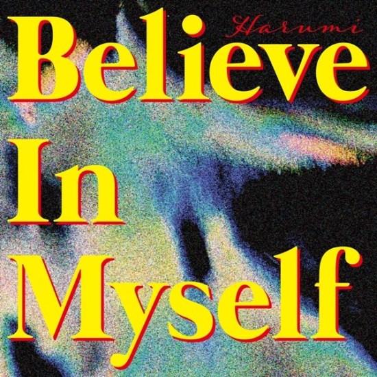[Single] Harumi – Believe In Myself