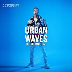 Urban Waves – Hip Hop, Rap, Trap 11/12 (Compilation, 2019) mp3 320 Kbps