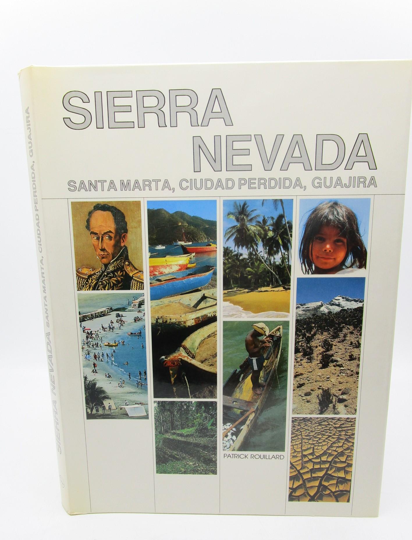 Image for Sierra Nevada: Santa Marta, Ciudad Perdida, Guajira (Spanish Edition)