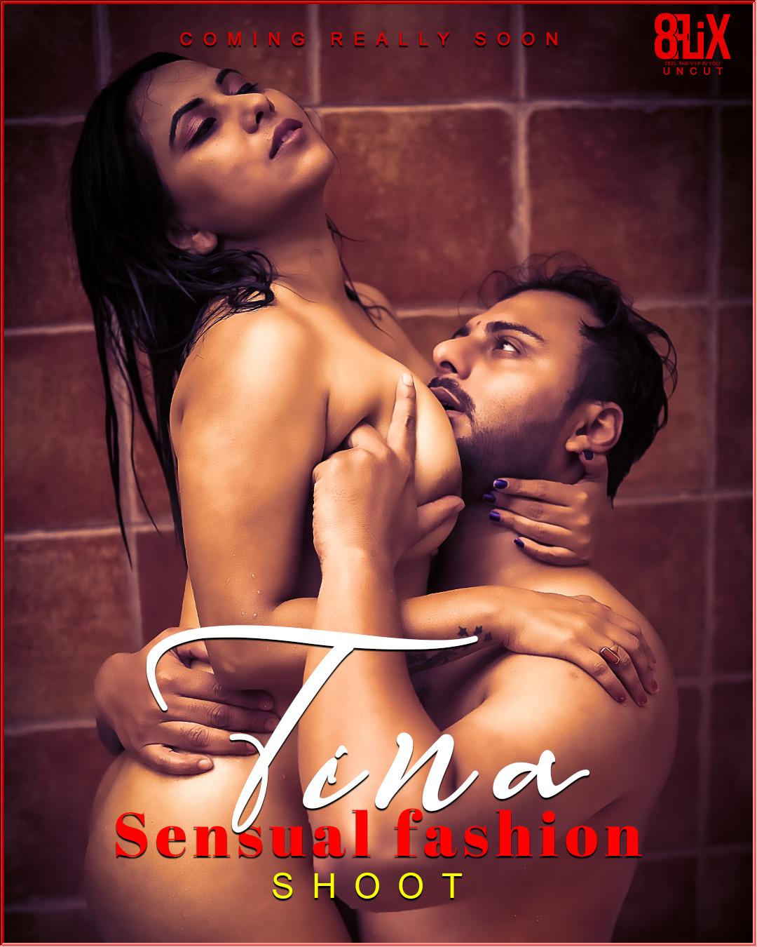 18+ Tina Sensual Fashion Shoot 8flix Erotic Short Film Watch Online