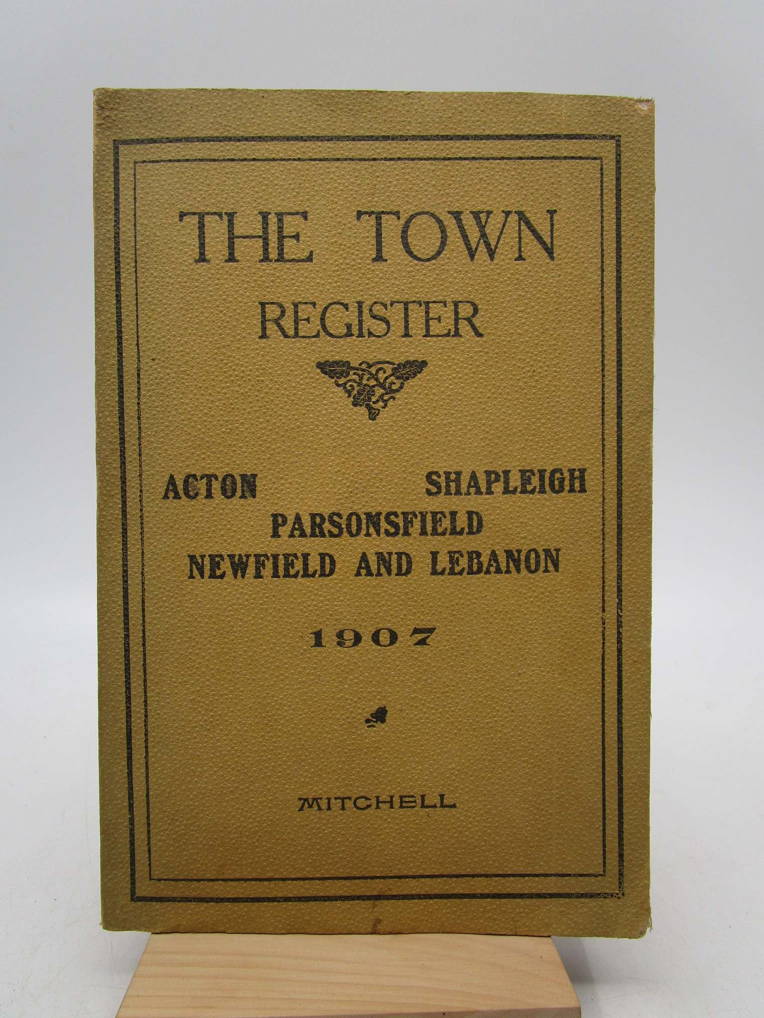Image for The Town Register: Acton, Shapleigh, Parsonsfield, Newfield, Lebanon (First Edition)