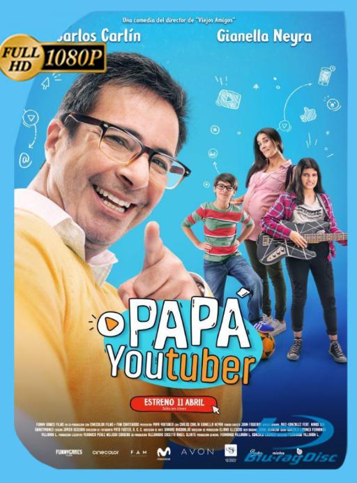 Papá Youtuber (2018) BRRip [1080p] Latino [GoogleDrive] [zgnrips]