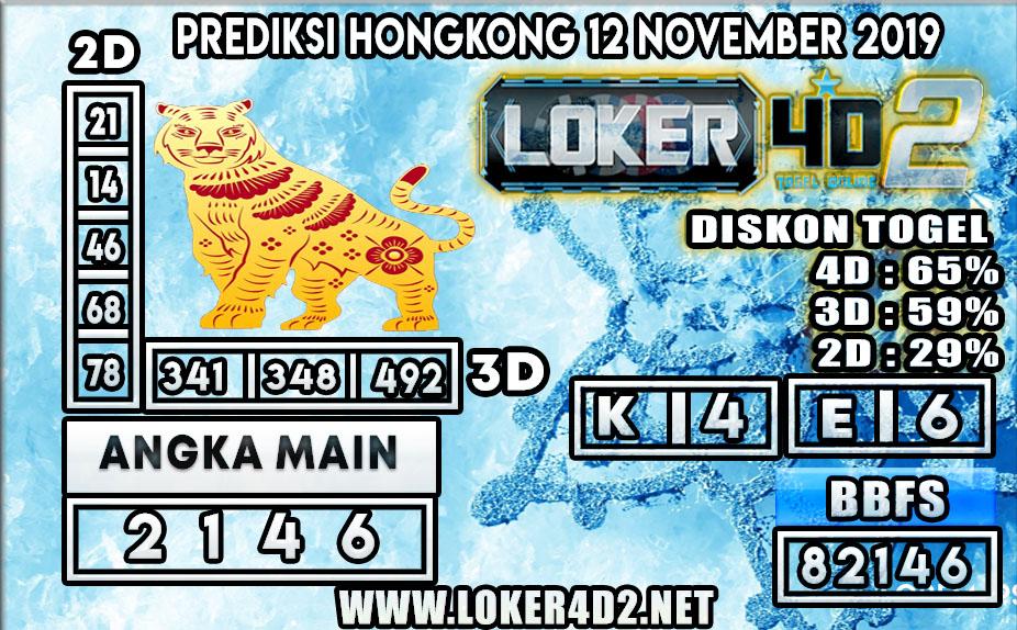 PREDIKSI TOGEL HONGKONG POOLS LOKER4D2 12 NOVEMBER 2019