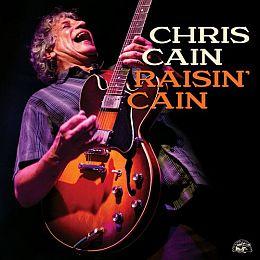 Chris Cain - Raisin' Cain (2021)