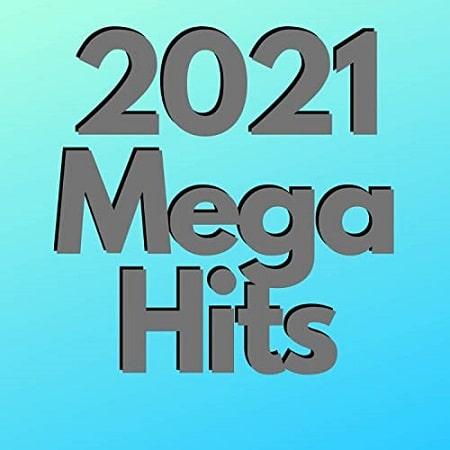 2021 Mega Hits (2021) MP3