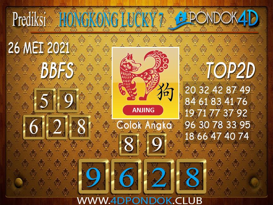 Prediksi Togel HONGKONG LUCKY 7 PONDOK4D 26 MEI 2021