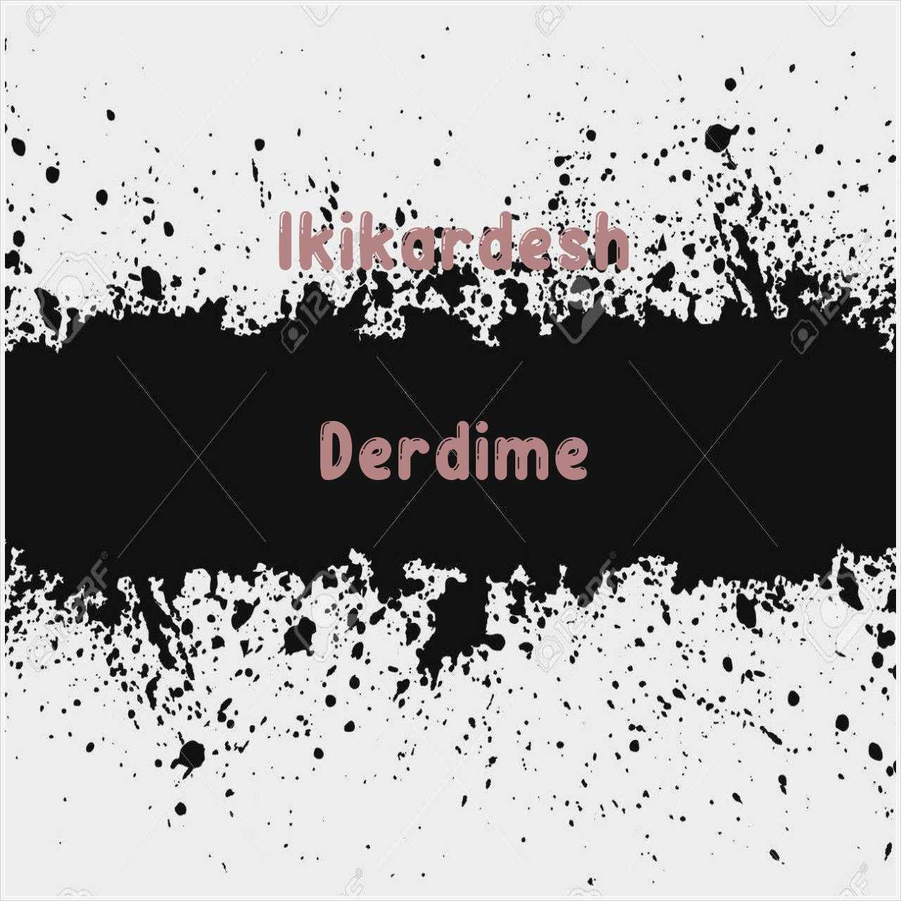 دانلود آهنگ جدید Ikikardesh به نام Derdime