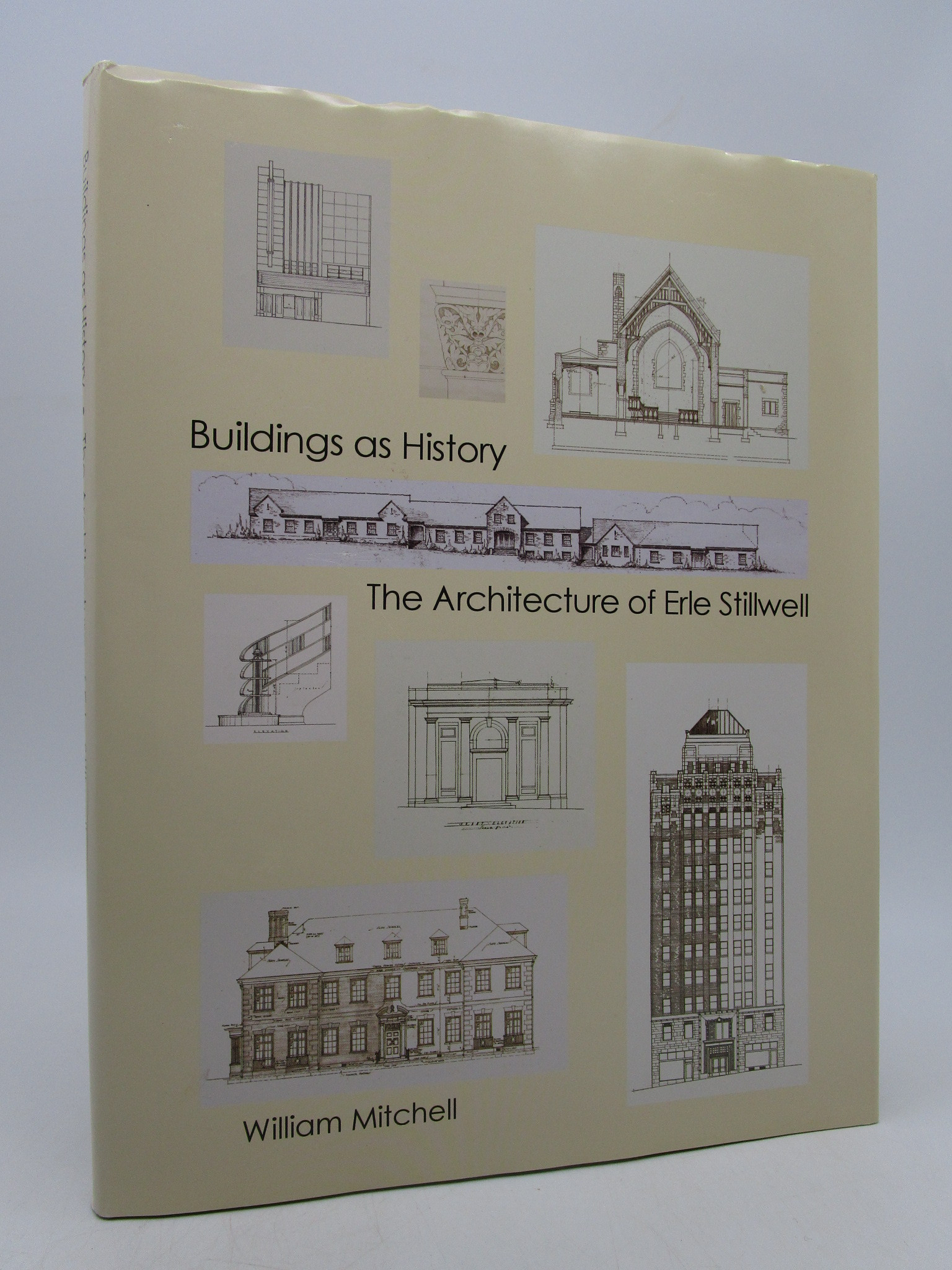 Image for Buildings as History--The Architecture of Erle Stillwell (signed)