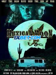 Mexican Moon (2021) Telugu Dubbed Movie Watch Online