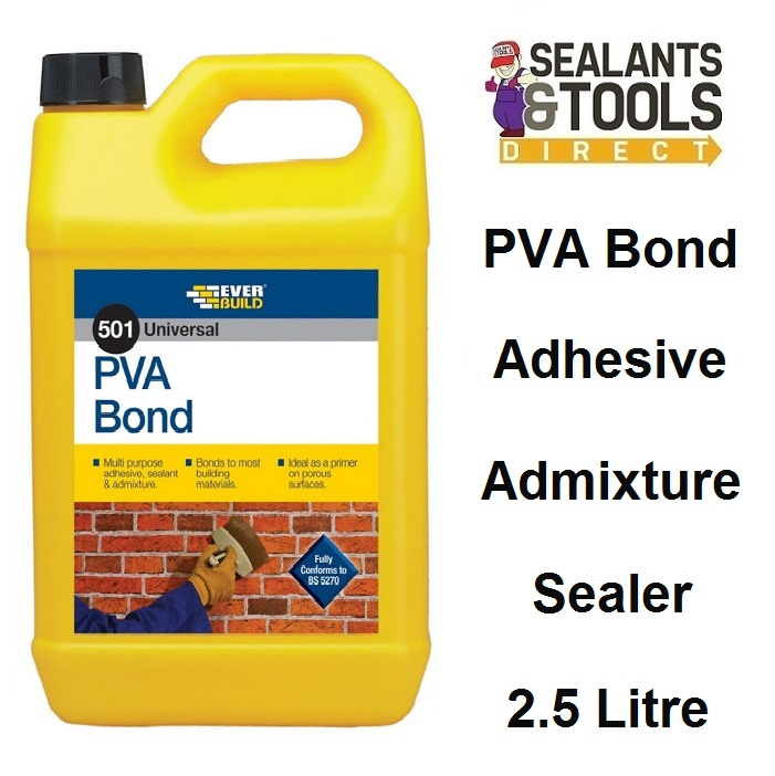 Everbuild 501 PVA Bond Sealer Adhesive Additive 2.5 litre PVA2