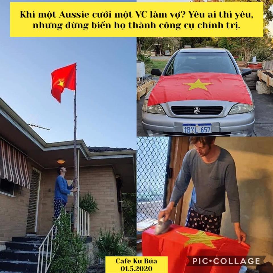 CHÍNH TRỊ HOÁ TÌNH YÊU – ANH NGƯỜI AUSTRALIA TREO CỜ VIỆT
