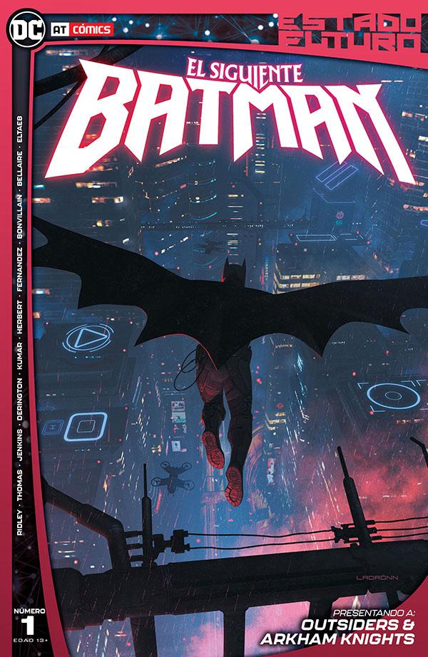 Estado Futuro - El Siguiente Batman