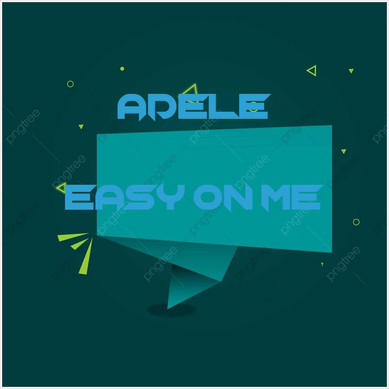 دانلود آهنگ جدید Adele به نام Easy On Me