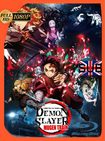 Demon Slayer: Muguen Train (2020) BDRip [1080p] Subtitulado [GoogleDrive]