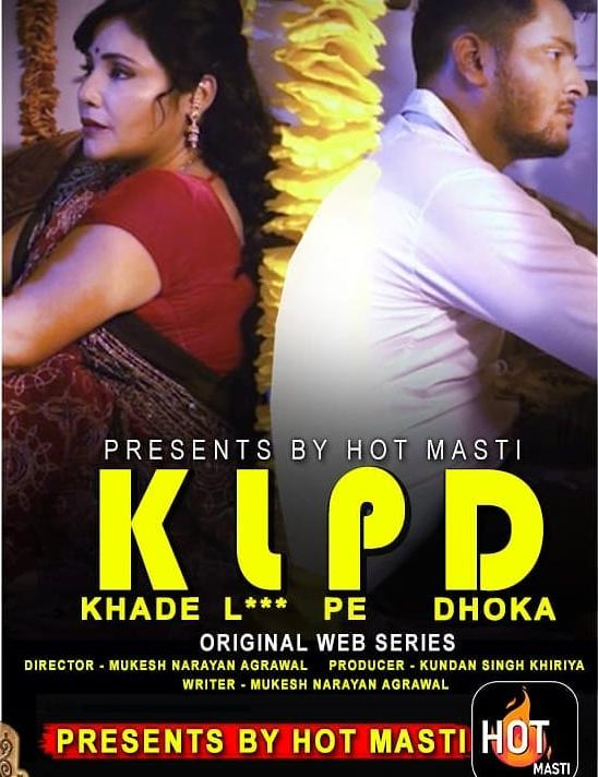 KLPD (Khade L*** Pe Dhoka) 2020 S01E01 Hindi HotMasti Web Series 720p HDRip 200MB Download