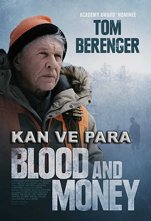 Kan ve Para | Blood and Money | 2020 | m720p - m1080p | BluRay | Türkçe Altyazılı | Tek Link