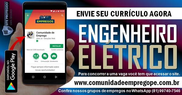 ENGENHEIRO ELÉTRICO PARA EMPRESA DO SEGMENTO DE CONSTRUÇÃO CIVIL